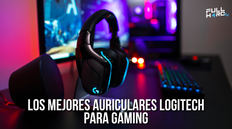 auriculares logitech para gaming