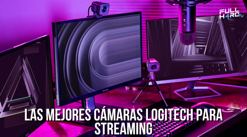 cámaras logitech para streaming